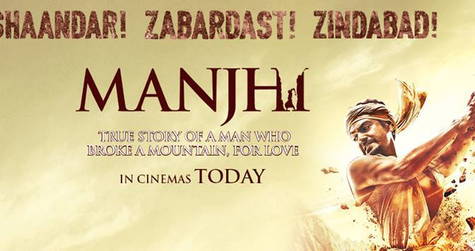 Manjhi – The Mountain Man Review