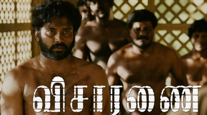 Visaranai Review