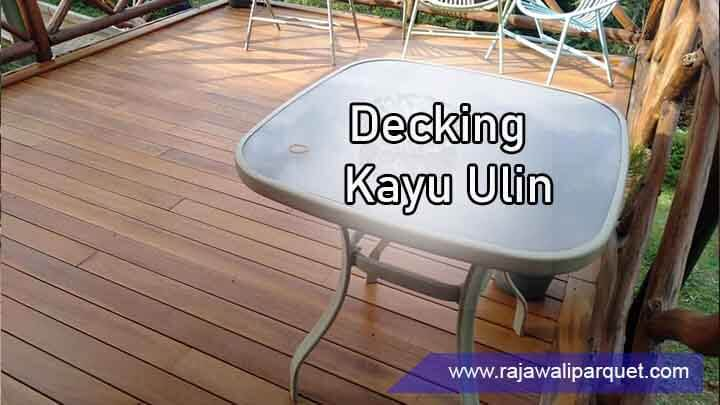 Pemasangan Decking Ulin mulberry Hill Lembang