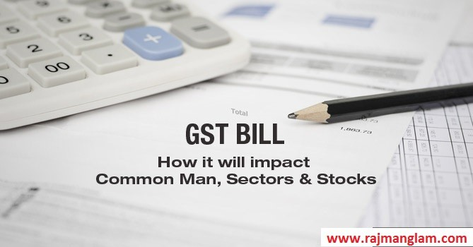How Will GST Impact Common Man Pocket ?