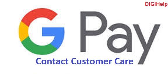 Contact Google Pay India Customer Care