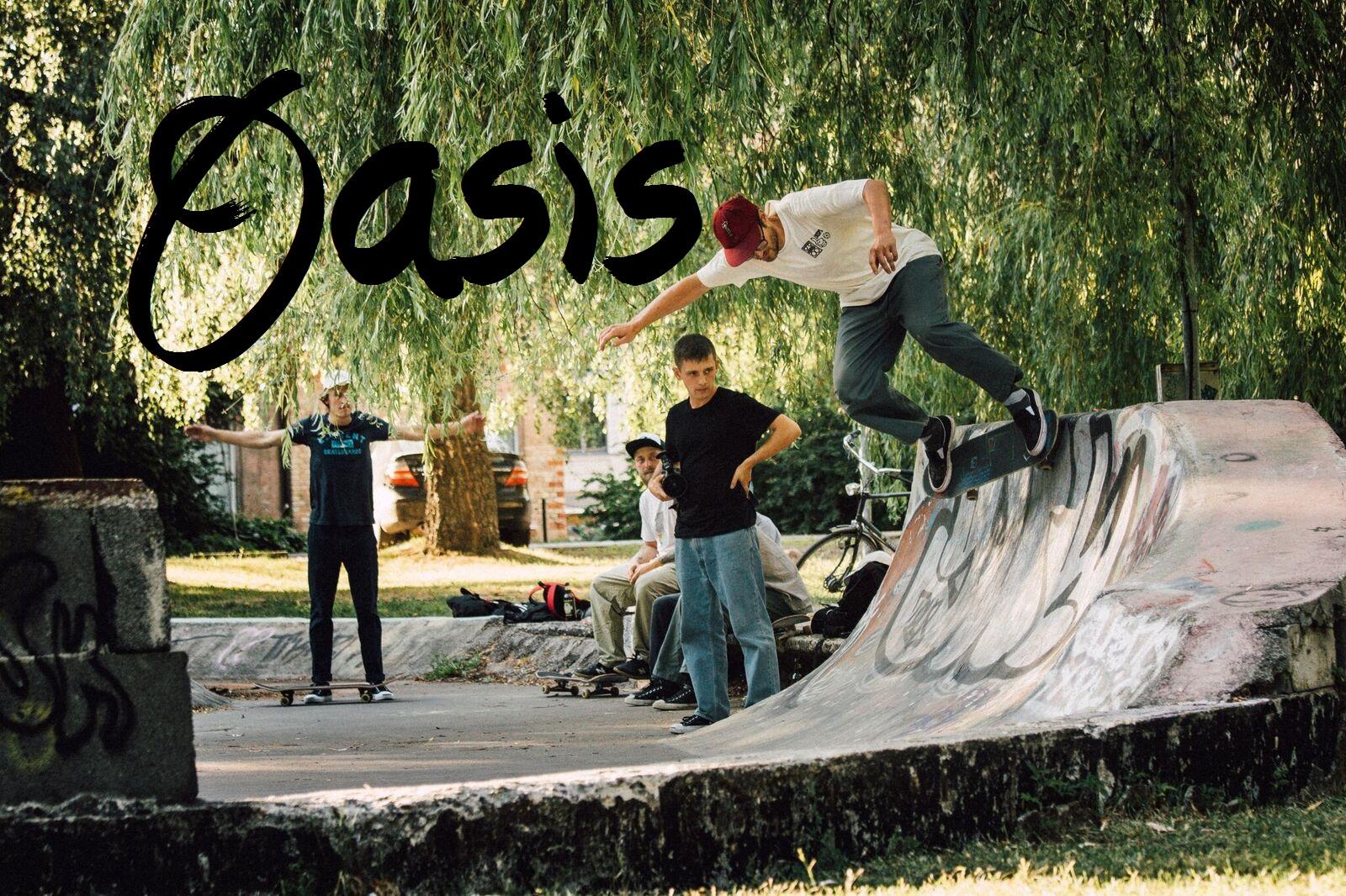 oasis skate video