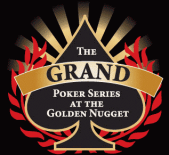 The Grand Poker Series at the Golden Nigget