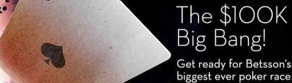 Betsson $100,000 Big Bang Poker Race