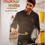 The Chakhle India Cookbook by Aditya Bal – A Book Review