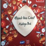 Meet The Chef (MTC) session with Aditya Bal