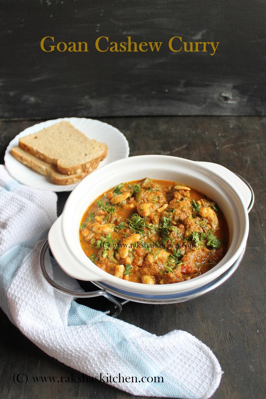 Goan Cashew Curry | Kaju Tonak | Cashew Masala - Raksha's ...