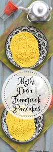 Methi Dosa, Methi Pole, Fenugreek pancake