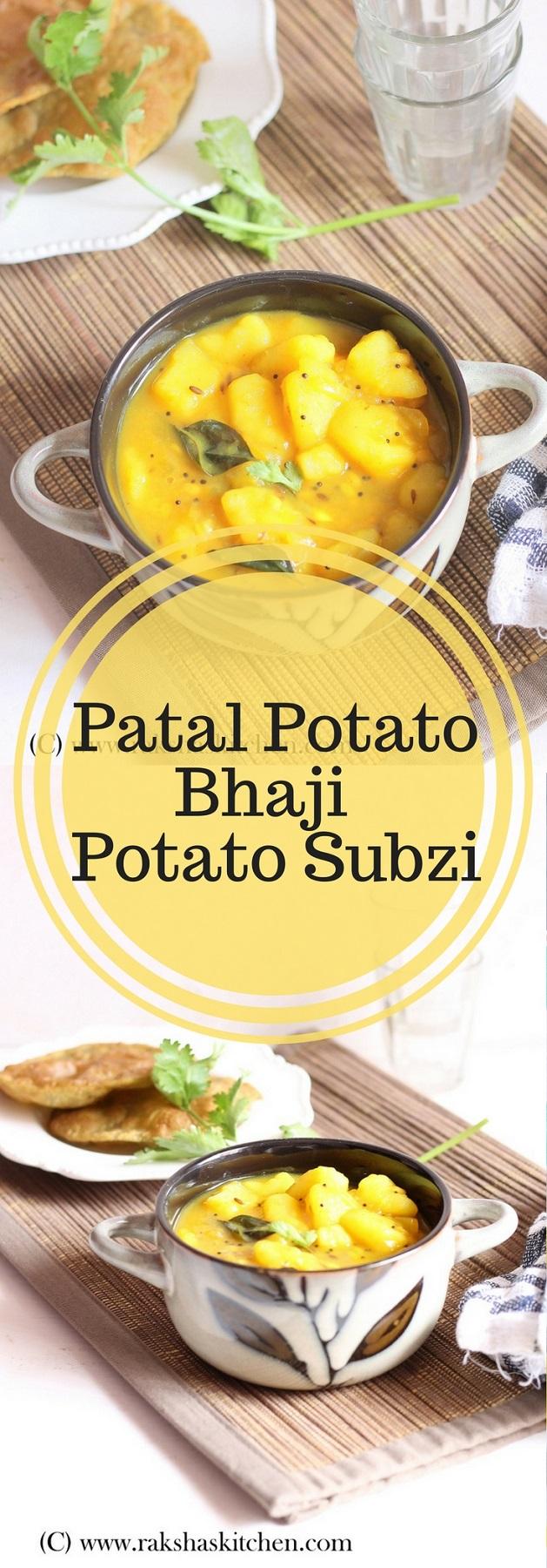 Potato bhaji, Potato subzi, Patal potato bhaji, Bataat bhaji, Batat bhaji