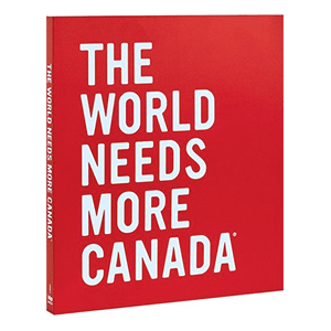 The World Needs More Canada! This fantastic coffee table book is another staff favourite from Indigo!