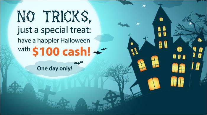No tricks, just a Treat! Win $100 Cash!