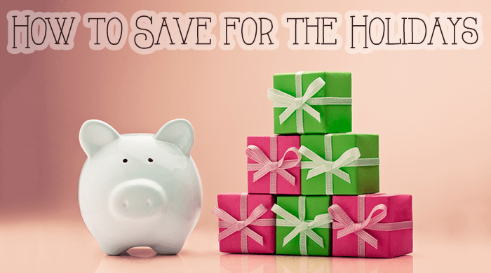 8 Can't-Fail Ways to Save for the Holidays