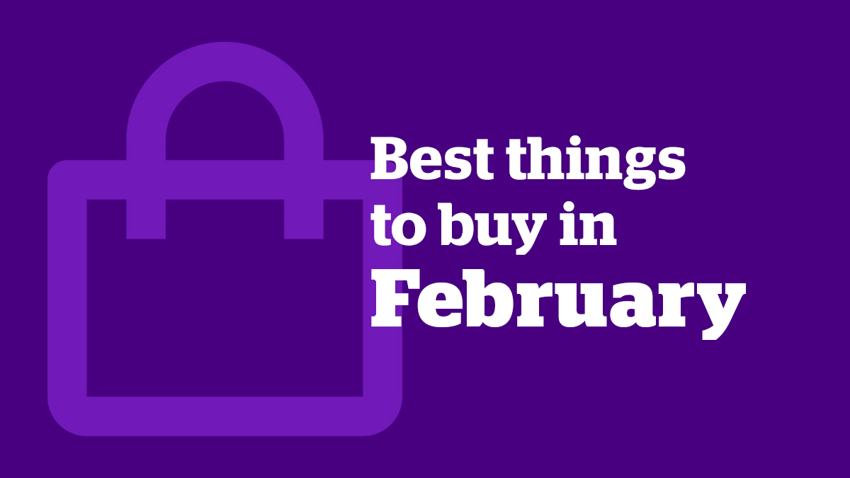 Best things to buy in february