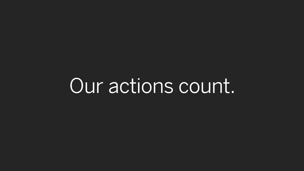 Our actions count