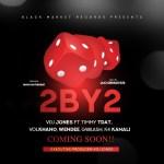 2 BY 2 Lyrics - VDJ Jones, Timmy Tdat, Volkhano, Wendee