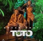 Toto Lyrics - Arrow Bwoy
