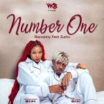 NUMBER ONE - RAYVANNY FT ZUCHU - MP3 AUDIO DOWNLOAD