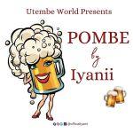 VIDEO | Pombe - Iyanii | Download MP4