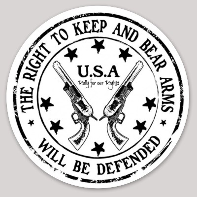 The Right To Keep And Bear Arms Will Be Defended Sticker - Rally for our Rights