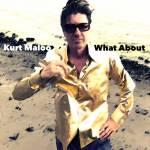 What About – Gastbeitrag von Kurt Maloo