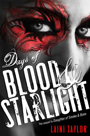 Book Review: Days of Blood and Starlight by Laini Taylor