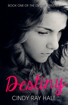 Blog Tour: Destiny by Cindy Ray Hale