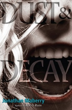 Book Review: Dust and Decay by Jonathan Maberry