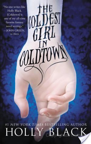 {Book Review} The Coldest Girl in Coldtown by Holly Black