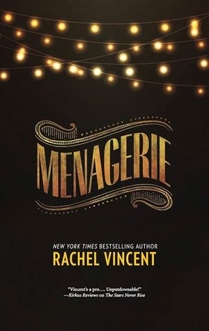 ARC Review: Menagerie by Rachel Vincent