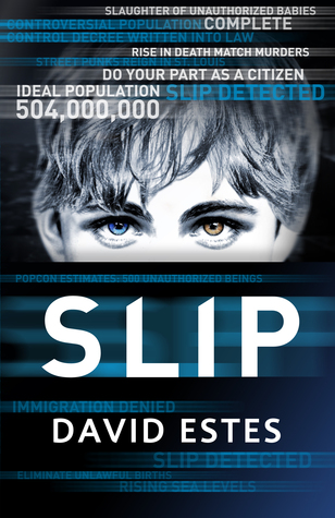 Book Review: Slip by David Estes