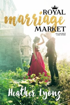 Book Review: Royal Marriage Market by Heather Lyons
