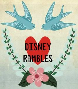 Disney Rambles
