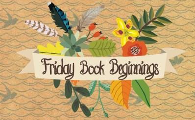 Friday Book Beginnings #2