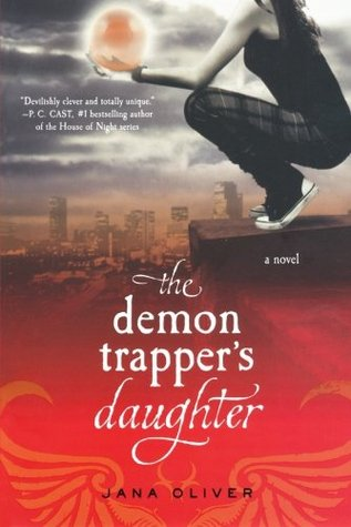 {Book Review} The Demon Trapper's Daughter by Jana Oliver