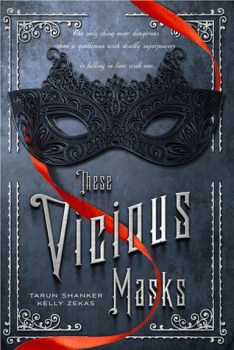 {Book Review} These Vicious Masks by Tarun Shanker and Kelly Zekas