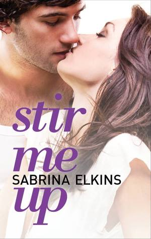 {Book Review} Stir Me Up by Sabrina Elkins
