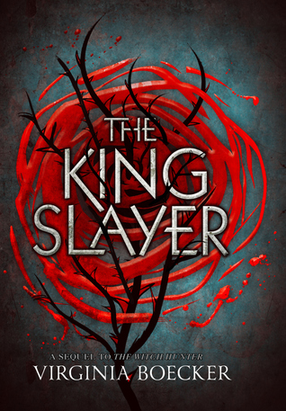 {ARC Review} The King Slayer by Virginia Boecker