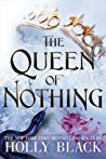 Book Review: Queen of Nothing (The Folk of the Air #3) by Holly Black
