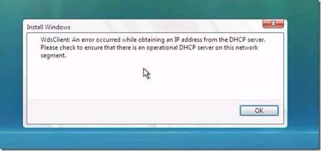 WdsClient - An error occurred while obtaining an IP address from the DHCP server.
