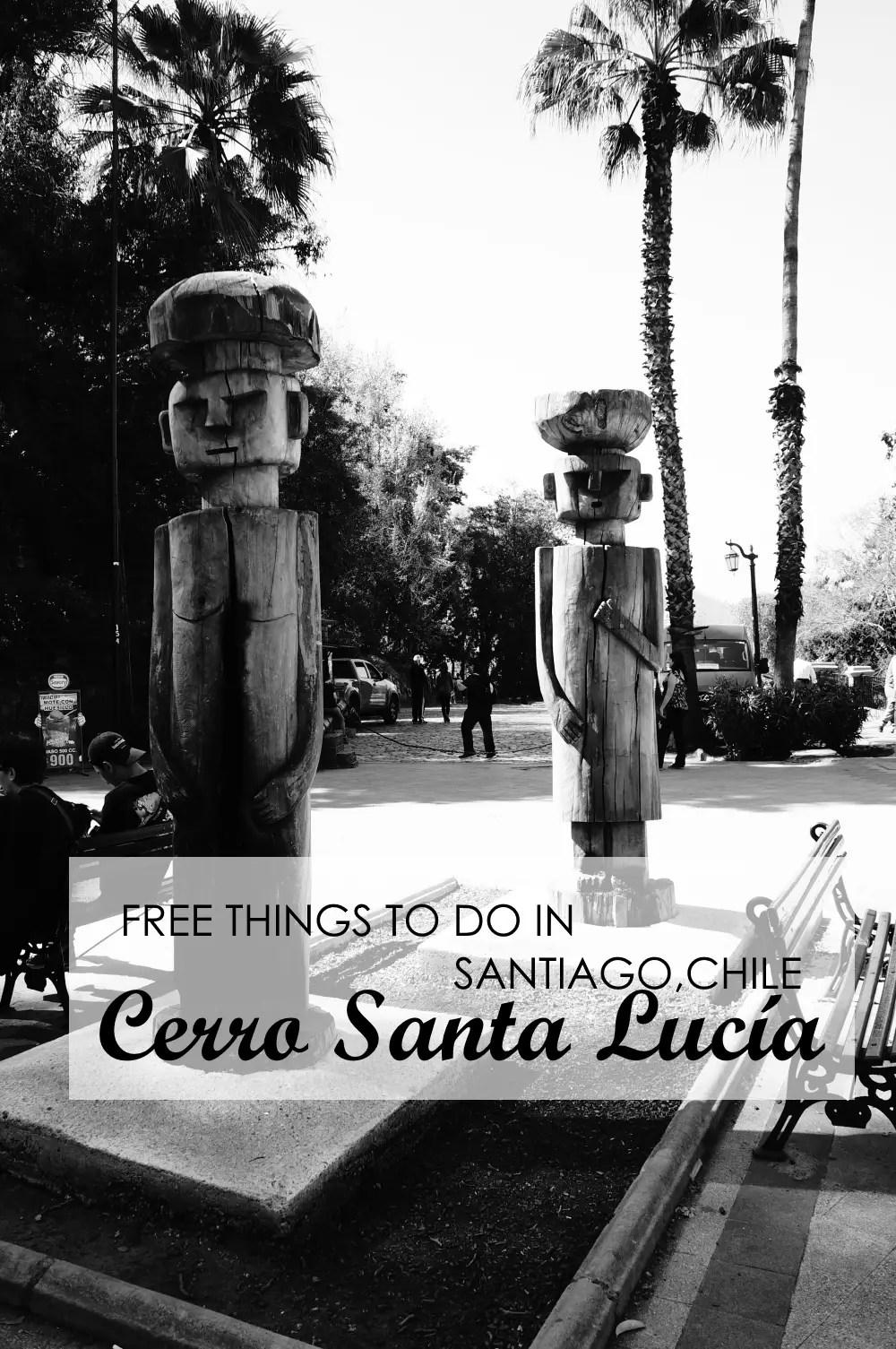 Free Things to Do in Santiago de Chile – Cerro Santa Lucía
