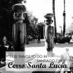 Cerro Santa Lucia - Statues