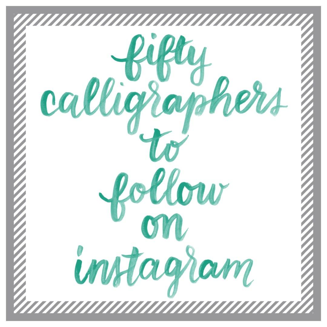50 Calligraphers to follow on Instagram - www.randomolive.com