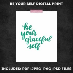 Be Your Self Digital Print Set - www.randomolive.com