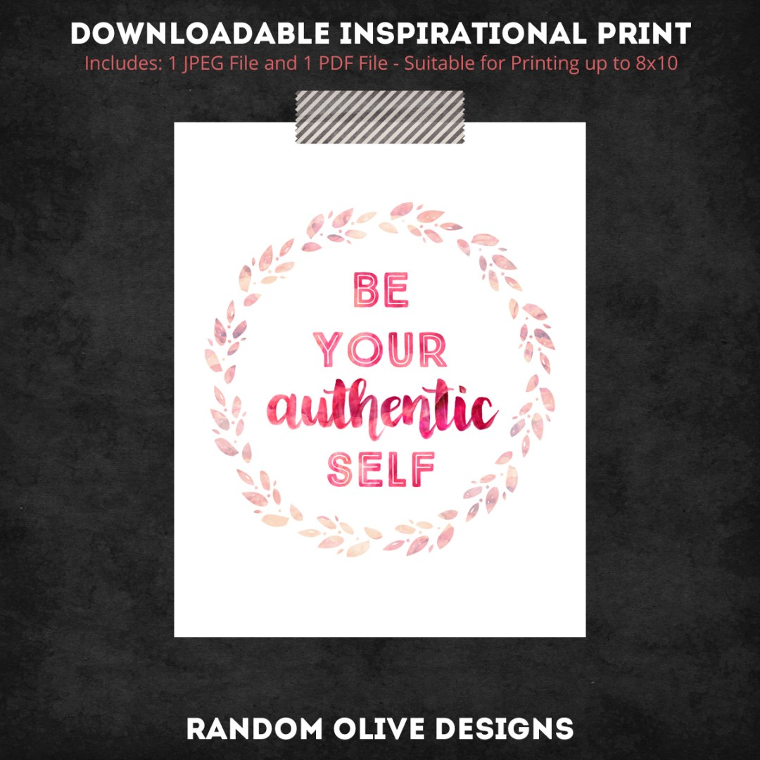 Be Your Self Prints - www.randomolive.com and http://randomolive.etsy.com