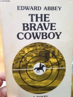The Brave Cowboy (PB 1977, Good) Fiction made into Kirk Douglas movie )