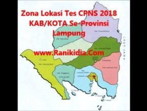 Zona,Alamat, Lokasi Tes CPNS 2018 KAB/KOTA Se-Provinsi Lampung