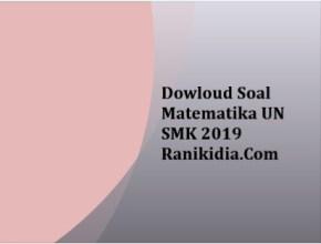 Downloud Soal Matematika UN SMK 2019
