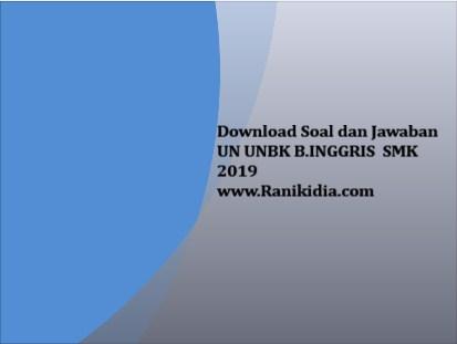 Download Soal Dan Jawaban Un Unbk B Inggris Smk 2019 2020 Ranikidia Com