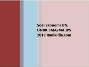 Soal Ekonomi UN, UNBK SMA-MA IPS 2019
