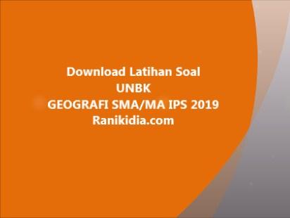 Download Latihan Soal UNBK GEOGRAFI SMA/MA IPS 2019/2020
